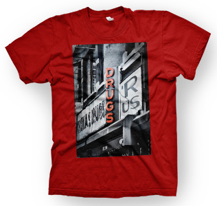 enough shirts, Drugs R Us, T-Shirt, cooles Design