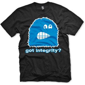 enough shirts, got integrity, t shirt